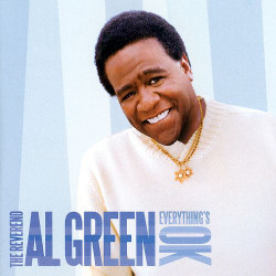 101. Everything's OK Al Green