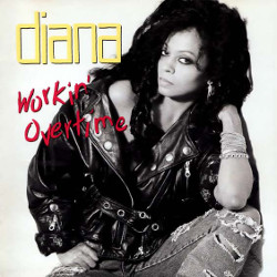 102. Workin' overtime Diana Ross