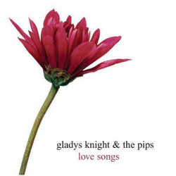 109. Love songs Gladys Knight & The Pips