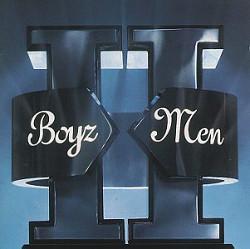 111. Boyz II Men II Boyz II Men