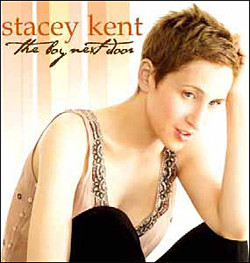 48. The boy next door Stacey Kent