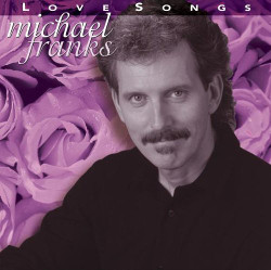 74. Love songs Michael Franks