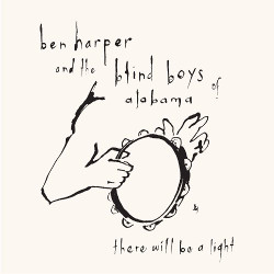 77. There will be a light Ben Harper