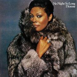 97. No night, so long Dionne Warwick