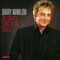 150. Greatest songs of the sixties Barry Manilow